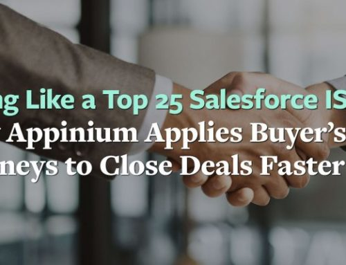 Acting Like a Top 25 Salesforce ISV: How Appinium Applies Buyer's & Seller's Journeys to Close Deals Faster [Webinar Recap]